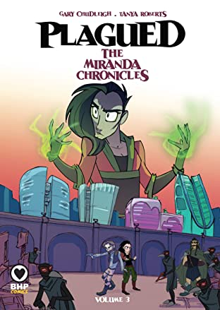 Plagued: The Miranda Chronicles Vol. 3