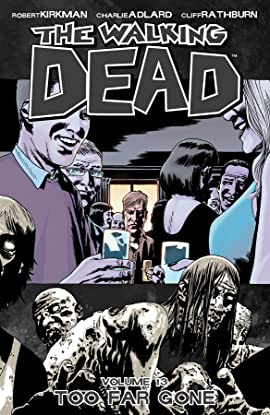 The Walking Dead Tome 13: Too Far Gone