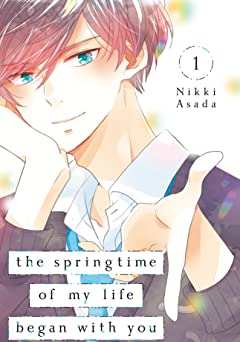 The Springtime of My Life Began with You Vol. 1