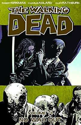 The Walking Dead Tome 14: No Way Out