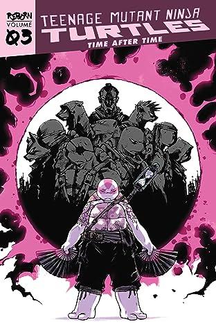 Teenage Mutant Ninja Turtles: Reborn, Vol. 3 - Time After Time