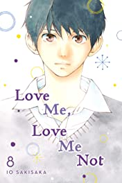 Love Me, Love Me Not Tome 8