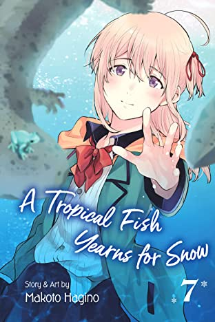 A Tropical Fish Yearns for Snow Vol. 7