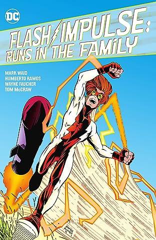 Flash/Impulse: Runs in the Family