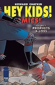Hey Kids! Comics! Vol. 2 #3 (of 6): Prophets & Loss