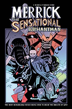 Merrick: The Sensational Elephantman Tome 2