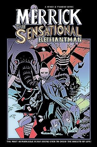 Merrick: The Sensational Elephantman Vol. 2