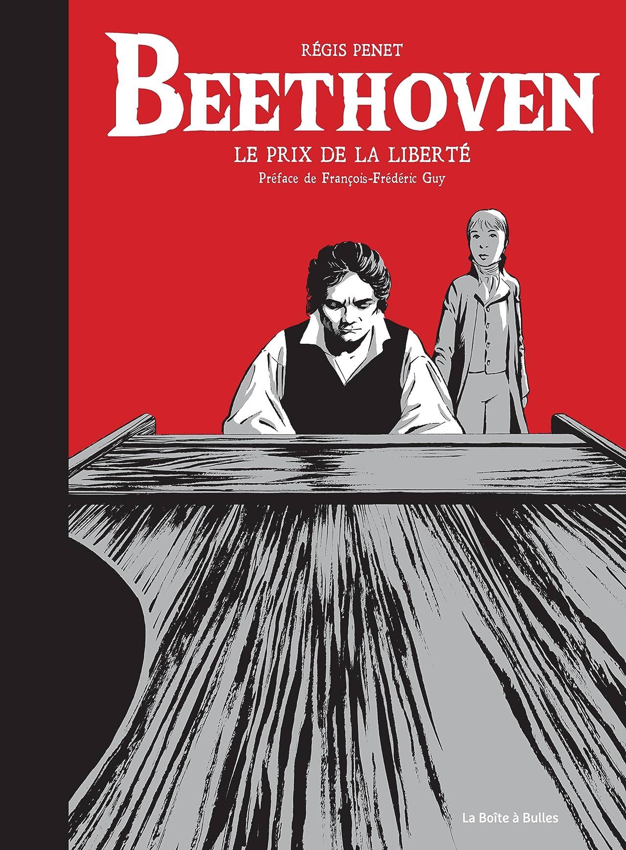 Beethoven: Le prix de la liberté