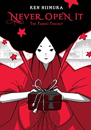 Never Open It: The Taboo Trilogy