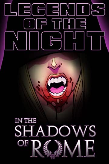Legends of the Night Vol. 3: In the Shadows of Rome