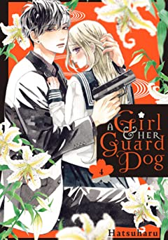 A Girl & Her Guard Dog Vol. 4