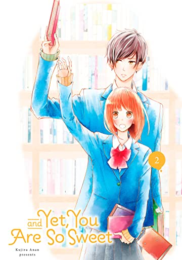 And Yet, You Are So Sweet Tome 2