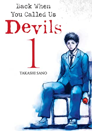 Back When You Called Us Devils Tome 1