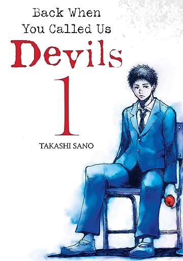 Back When You Called Us Devils Vol. 1