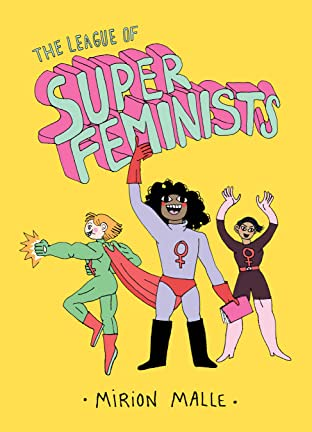 The League of Super Feminists