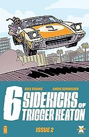 The Six Sidekicks of Trigger Keaton #2