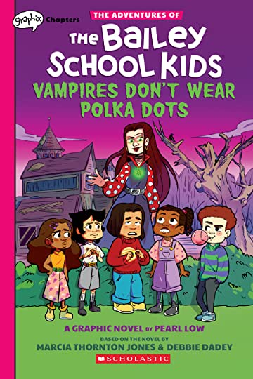 The Adventures of the Bailey School Kids Vol. 1: Vampires Don't Wear Polka Dots