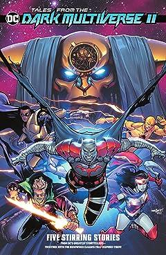 Tales from the Dark Multiverse II (2019-)