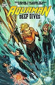 Aquaman: Deep Dives