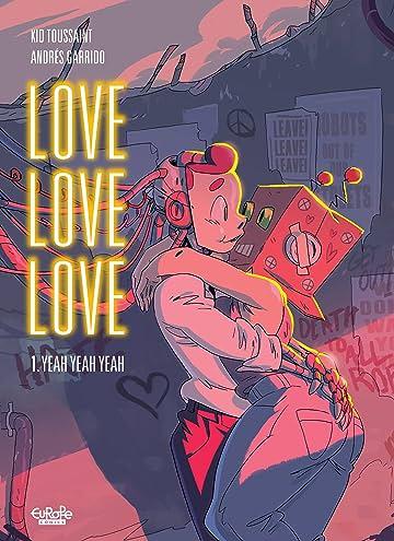 Love Love Love Vol. 1: Yeah Yeah Yeah