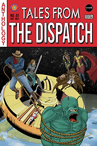 Tales From the Dispatch Vol. 1