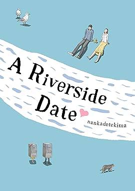 A Riverside Date