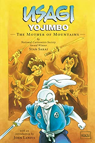 Usagi Yojimbo Vol. 21: The Mother of Mountains