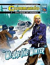 """Commando #5443: """"We Are The Winter"""""""