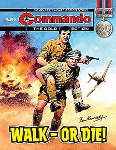Commando No.5444: Walk - Or Die!
