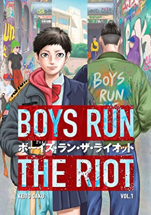 Boys Run the Riot Tome 1