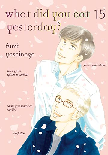 What Did You Eat Yesterday? Vol. 15