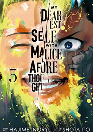 My Dearest Self with Malice Aforethought Vol. 5