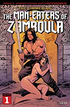 The Cimmerian #1: The Man-Eaters Of Zamboula
