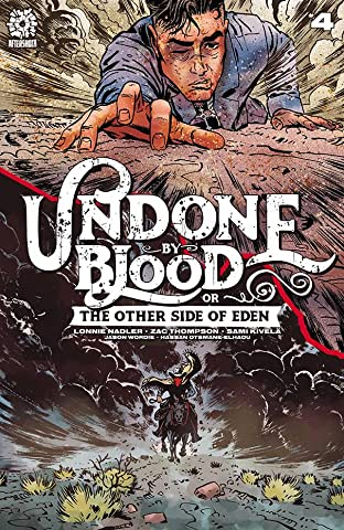 Undone By Blood Vol. 2 #4: The Other Side of Eden