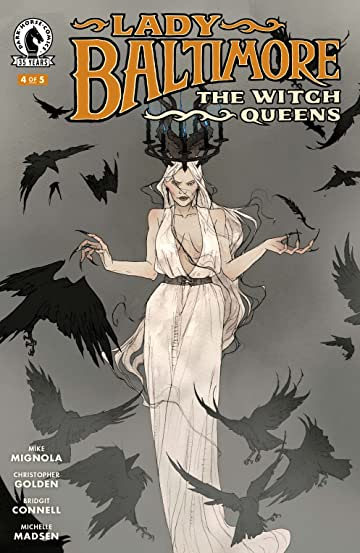 Lady Baltimore: The Witch Queens #4