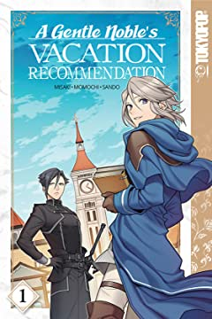 A Gentle Noble's Vacation Recommendation Tome 1