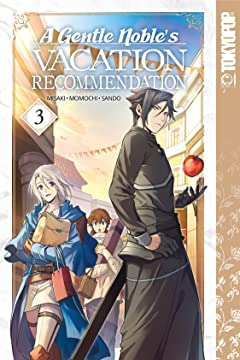 A Gentle Noble's Vacation Recommendation Tome 3