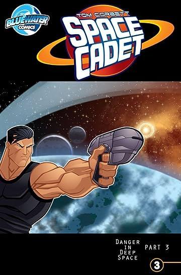 Tom Corbett: Space Cadet: Danger in Deep Space #3