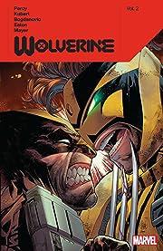 Wolverine By Benjamin Percy Vol. 2