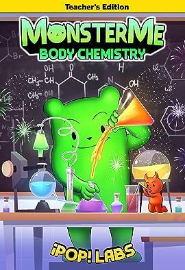 Monster Me #2: Body Chemistry (Teacher's Edition)