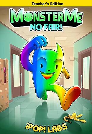 Monster Me Vol. 1: No Fair (Teacher's Edition)