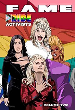 FAME: Pride Activists: Dolly Parton, Cher, RuPaul and Lady Gaga