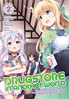 Drugstore in Another World: The Slow Life of a Cheat Pharmacist Tome 2