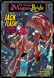 The Ancient Magus' Bride: Jack Flash and the Faerie Case Files Vol. 3