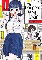 The Dangers in My Heart Vol. 1