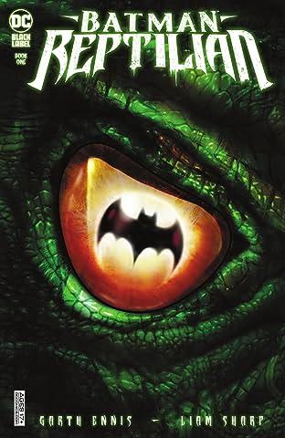 Batman: Reptilian (2021) No.1