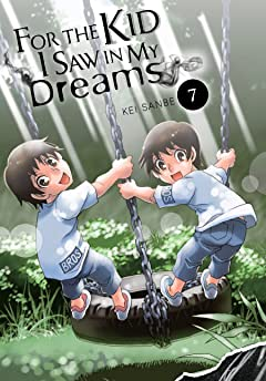 For the Kid I Saw in My Dreams Vol. 7