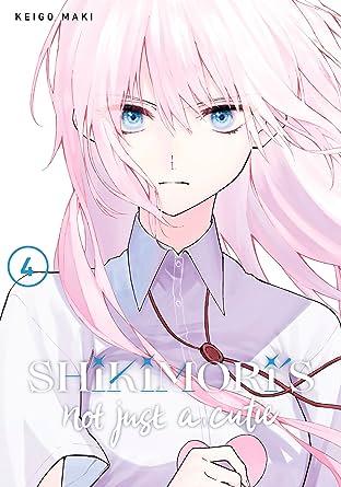 Shikimori's Not Just a Cutie Tome 4