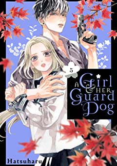 A Girl and Her Guard Dog Tome 5