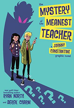 The Mystery of the Meanest Teacher: A Johnny Constantine Graphic Novel (2021)